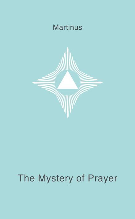 The Mystery of Prayer - book 11