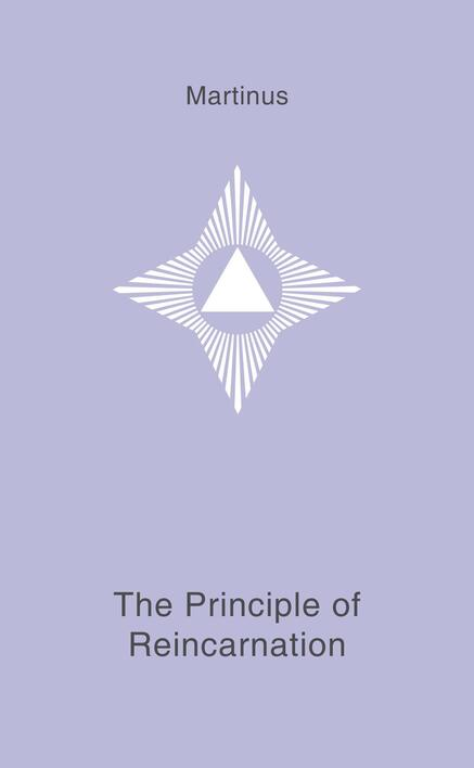 The Principle of Reincarnation - book 16